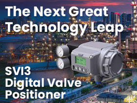 Baker Hughes Announces the Next Great Technology Leap with the SVI3 Digital Valve Positioner